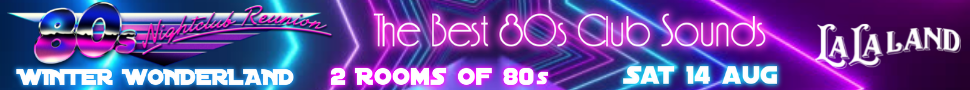 80's Night Club Reunion 14th August 2021