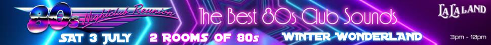80's Night Club Reunion July 2021